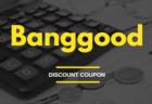 Banggoodのクーポン&セール情報【2020年2月28日更新】