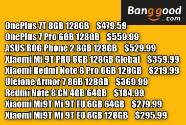 Banggoodセール情報~OnePlus 7T 8GB 128GB $479.59, OnePlus 7 Pro 6GB 128GB $559.99, ASUS ROG Phone 2 8GB 128GB $529.99, Xiaomi Mi 9T PRO 6GB 128GB $359.99など割引クーポン大量追加