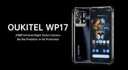 Oukitel WP17が$199.99でセール開始!暗視カメラが面白いフルバンド対応タフネススマホ